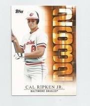 CAL RIPKEN JR (Baltimore) 2015 TOPPS SERIES 2 2632 INSERT CARD #2632-3 - $3.99