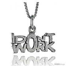Sterling Silver I DON'T WORK Word Necklace, w/ 18 in Box  - $44.40