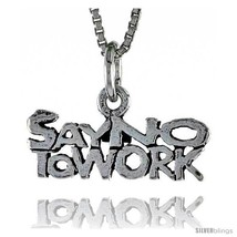 Sterling Silver SAY NO TO WORK Word Necklace, w/ 18 in Box  - $44.40