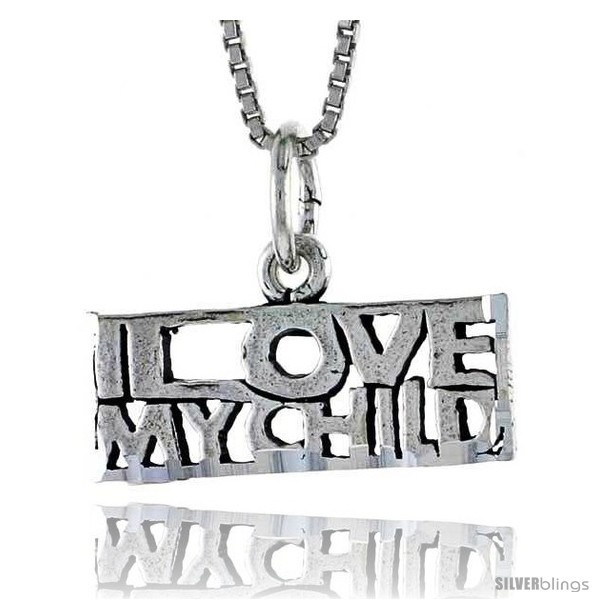 Primary image for Sterling Silver I LOVE MY CHILD Word Necklace, w/ 18 in Box