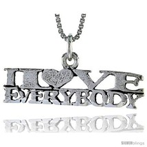 Sterling Silver I LOVE EVERYBODY Word Necklace, w/ 18 in Box  - $44.40