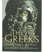 The Greeks History Culture and Society Ian Morr... - $9.99