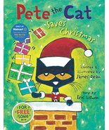 Pete the Cat Saves Christmas [Hardcover] Litwin, Eric and Dean, James - $6.93