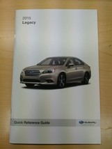 2015 Subaru Legacy Quick Reference Guide Owners Manual Supplement NEW - $9.49