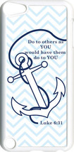 Chevron Faith Anchor with Luke 6:31 on iPod Touch 5th Gen 5G White TPU Case - $9.46