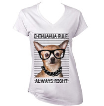 Chihuahua Ginger 1 Always Right   New Graphic T Shirt   S M L Xl Xxl - $25.79