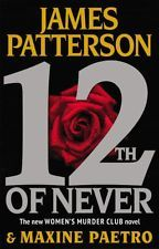Primary image for 12th of Never by James Patterson Maxine Paetro (2013, Hardback)