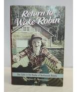 Return to Wake Robin Hardcover Book by Marnie Mamminga Signed - $49.49