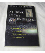 At Home in the Universe The Search for Laws of Self-Organization and Com... - $13.69