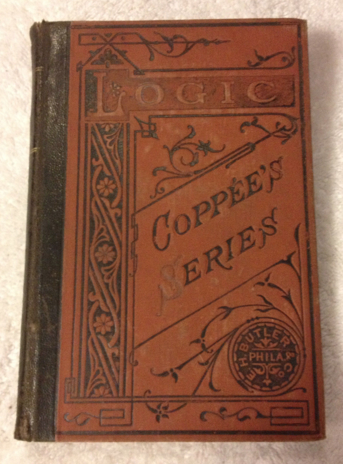 Elements of Logic by Henry Coppee 1872 HB Revised Edition Butler Decorated