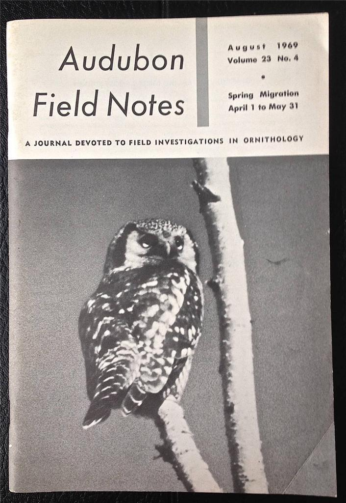 Audubon Field Notes August 1969 Ornithology V23 No 4