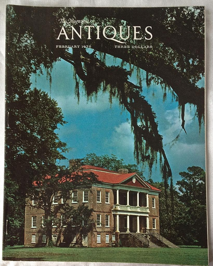 February 1976 ANTIQUES Magazine Drayton Hall Carroll Mansion Fort Monroe Clague