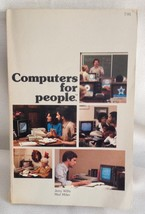 Computers for people PB Jerry Willis Merl Miller 1982 Dilithium Press