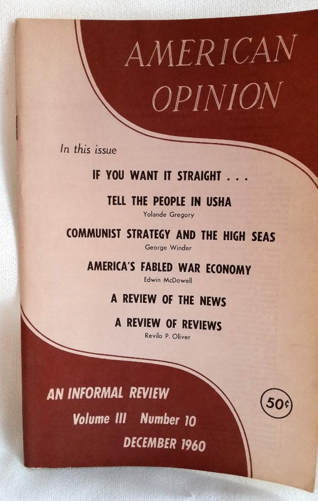 December 1960 American Opinion Magazine Communist Strategy on the HIgh Seas More
