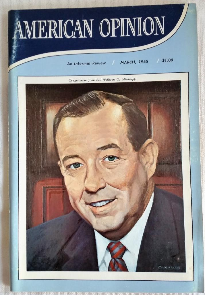 March 1965 American Opinion Magazine Congressman John Bell Williams Panama Canal