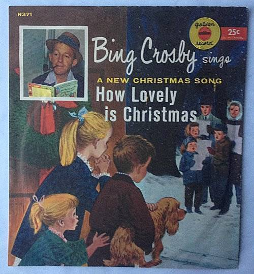 "Children's Golden Record Bing Crosby ""How Lovely is Christmas"" R371"