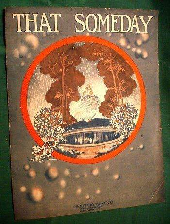 1922 Vintage Sheet Music That Someday Cover Art Wolhman