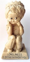 R&W Berries Sillisculpt Statue Made in USA LONELINESS IS BEING WITHOUT YOU