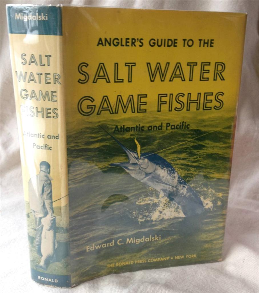 Salt Water Game Fishes Atlantic Pacific Migdalski HB DJ Mylar Review Saltwater