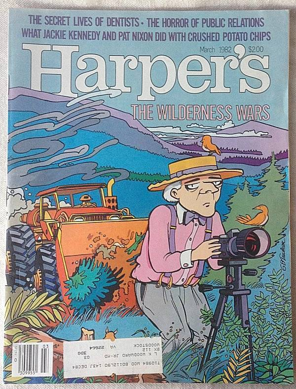 Harper's 1982 The Secret life of Dentists David Owen Is Nature too Good for us