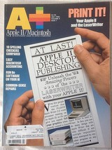 A+ Apple II Macintosh Magazine July 1986 DeskTop Publishing LaserWriter