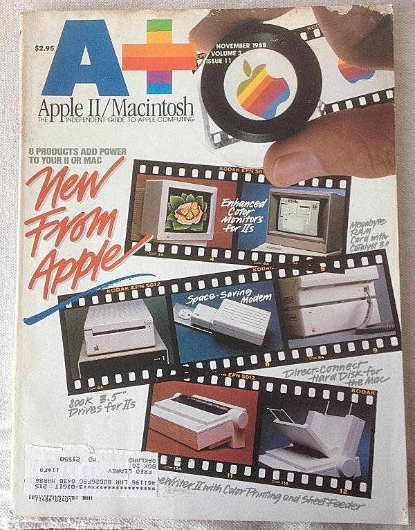 A+ Apple II Macintosh Magazine November1985 8 Products Add Power to II or Mac