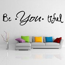 ( 71'' x 19'') Vinyl Wall Decal Quote Be*You*tiful / Inspirational Text Beaut... - $42.88