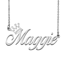 Maggie Name Necklace Tag with Crown for Best Friends Birthday Party Gift - $15.99