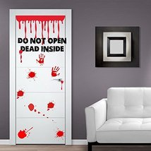 (Door width 44 inches) Vinyl Door Decal Don't Open Dead Inside Design / Blood... - $53.89
