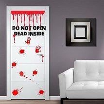 (Door width 52 inches) Vinyl Door Decal Don't Open Dead Inside Design / Blood... - $75.45