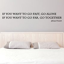 (47'' x 8'') Vinyl Wall Decal Inspirational Quote If You Want to Go Fast, Go ... - $20.79