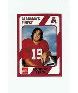 1989 Alabama's Finest #136 Murray Legg - ALABAMA CRIMSON TIDE - $1.99