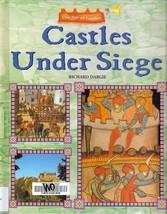 Castles Under Siege by Richard Dargie The Ages of Castles HC - $2.93