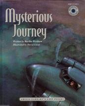 Mysterious Journey by Martha Wickham Amelia Earhart's Last Flight HC - $2.84