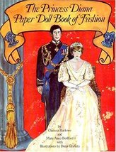 Princess Diana Paper Doll Book of Fashion [Apr 01, 1982] Marlow, Clarissa - $16.83
