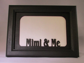 """Mimi and Me"" Black Picture Frame 5x7 - $31.95"