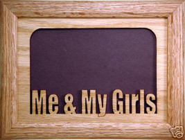 """Me and My Girls"" Picture Frame 5x7 - $31.95"