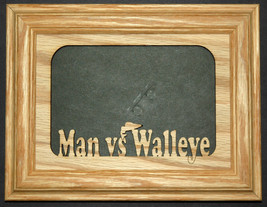 """Man vs Walleye Fishing"" Picture Frame 5x7 - $31.95"