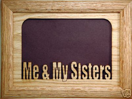 """""""Me and My Sisters"""" Picture Frame 5x7 - $31.95"""