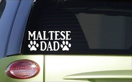 Maltese Dad *H837* 8 inch Sticker decal dog grooming groomer clippers - $3.99
