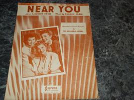 Near You by Kermit Goell & Francis Craig sheet music - $4.99