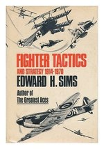 Fighter tactics and strategy, 1914-1970 (A Cass Canfield book) [Jan 01, ... - $9.85