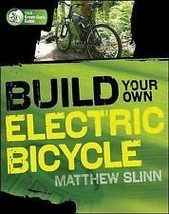 Build Your Own Electric Bicycle -TAB Green Guru Guide - $13.95