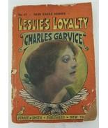 Leslie's Loyalty Charles Garvice New Eagle Series #17 - $13.85