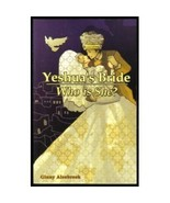 Yeshua's Bride: Who Is She? [Paperback] [Jan 01, 2005] Ginny Alsobrook - $3.99