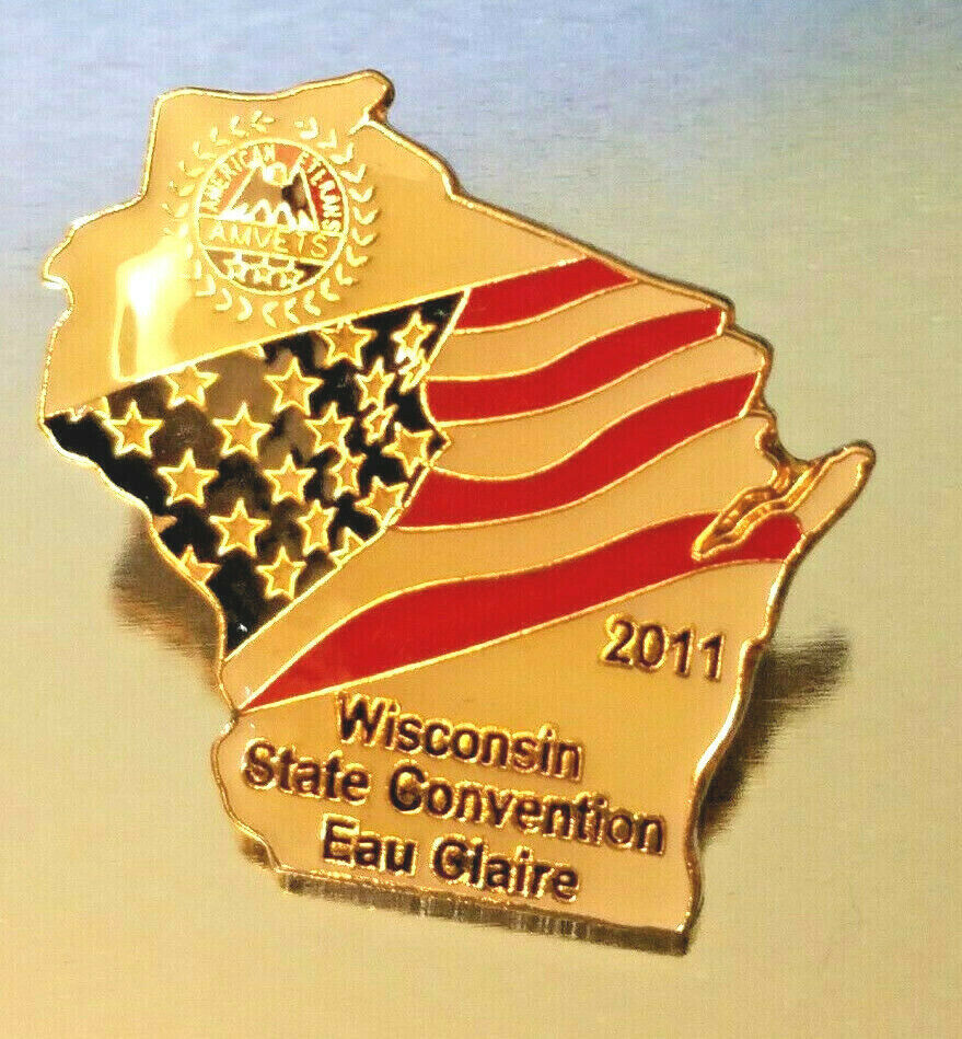 VINTAGE WISCONSIN AMVETS STATE CONVENTION EAU CLAIRE  2011 Lapel Pin