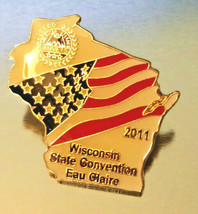 VINTAGE WISCONSIN AMVETS STATE CONVENTION EAU CLAIRE  2011 Lapel Pin - $8.00