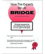 How the Experts Win at Bridge Book Meekstroth & Rodwell Softcover - $9.99