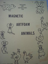 Magnetic Artfoam Animals Patterns Fibre – Craft Booklet 1969 - $4.99