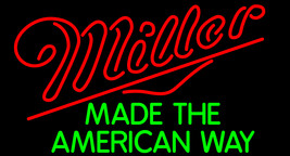 Miller Made The American Way Neon Sign - $699.00